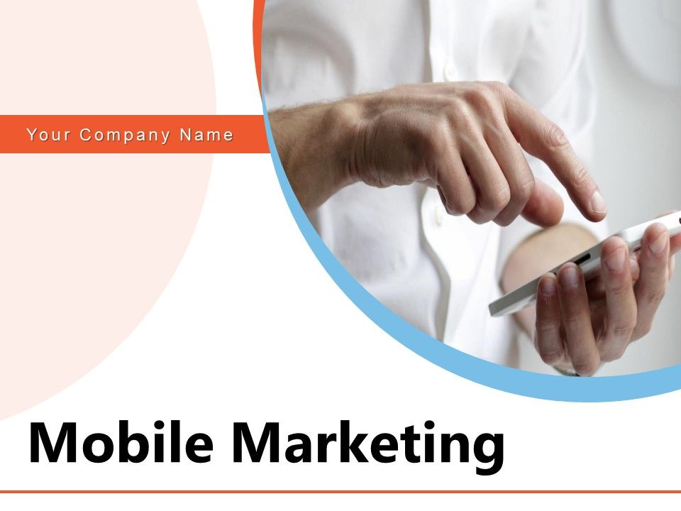 Mobile Marketing Approach