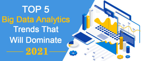 Top 5 Big Data Analytics Trends That Will Dominate 2021 - Best Templates Included