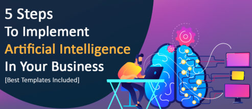 5 Steps to Implement Artificial Intelligence In Your Business - Best Templates Included