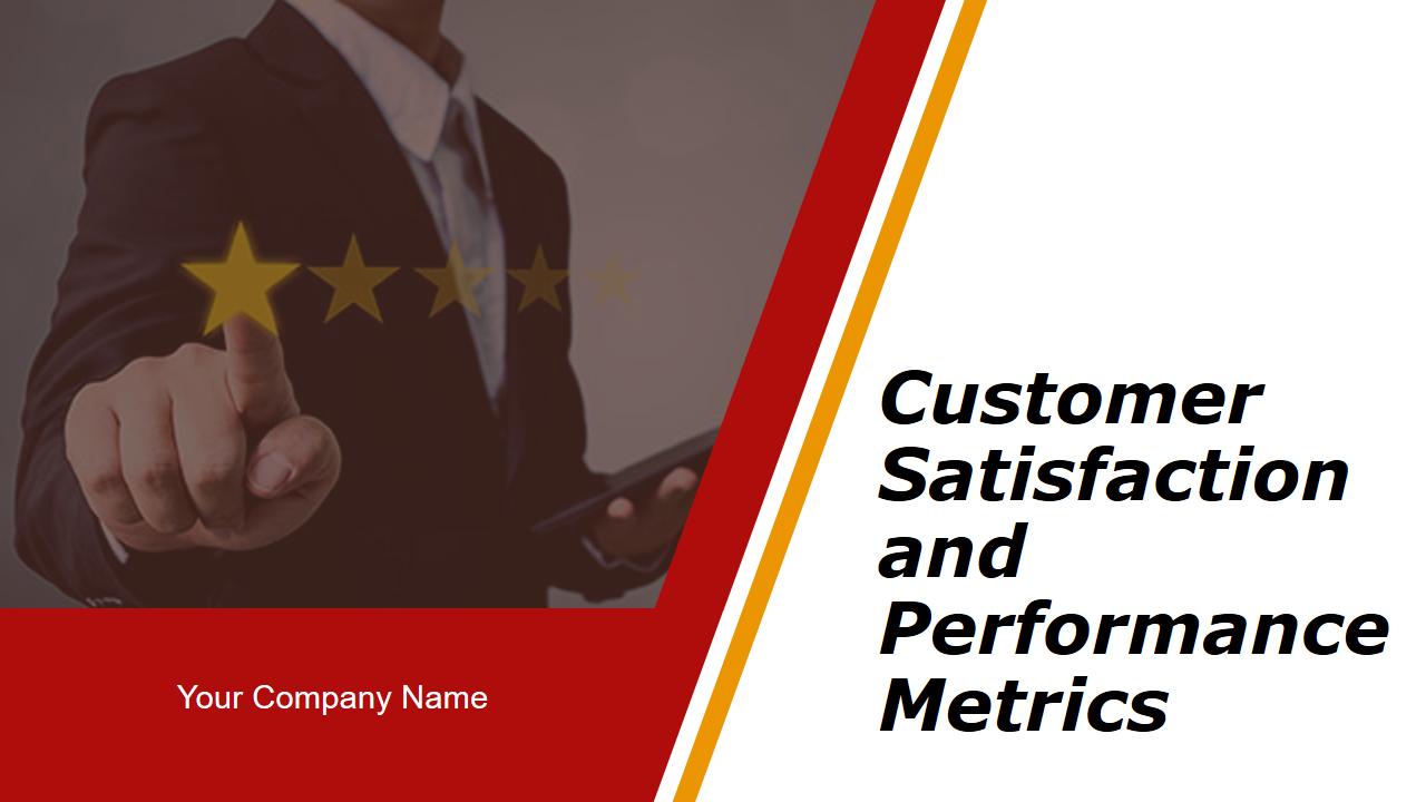 Customer Satisfaction and Performance Metrics