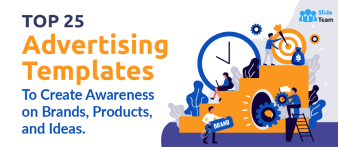 Top 25 Advertising Templates to Create Awareness On Brands, Products, and Ideas