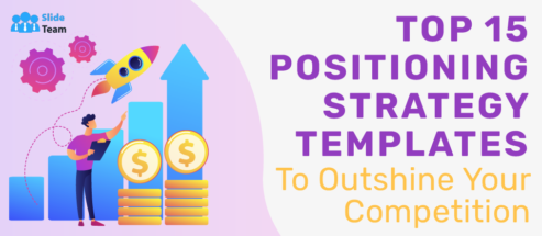 Top 15 Positioning Strategy Templates to Outshine Your Competition
