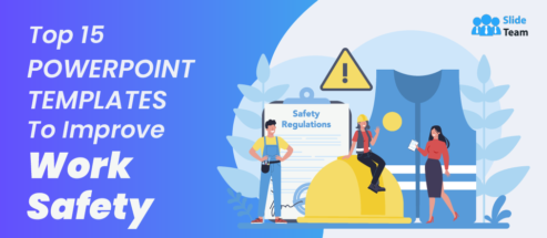 Top 15 PowerPoint Templates to Improve Work Safety