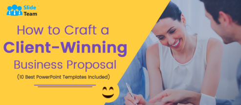 How to Craft a Client-Winning Business Proposal (10 Best PowerPoint Templates Included)