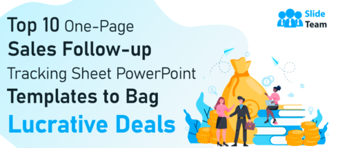 Top 10 One-Page Sales Follow-up Tracking Sheet PowerPoint Templates to Bag Lucrative Deals