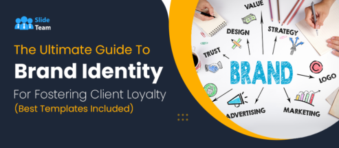 The Ultimate Guide To Brand Identity For Fostering Client Loyalty (Best Templates Included)
