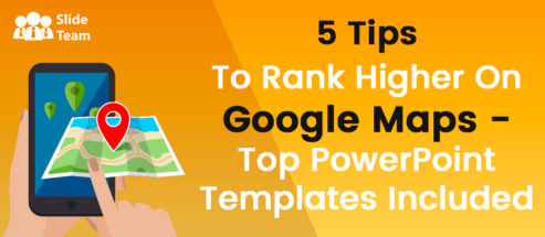 5 Tips To Rank Higher On Google Maps - Top PowerPoint Templates Included