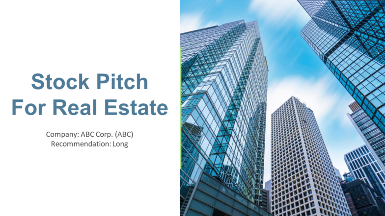Stock Pitch for Real Estate PowerPoint Presentation PPT Slide Template
