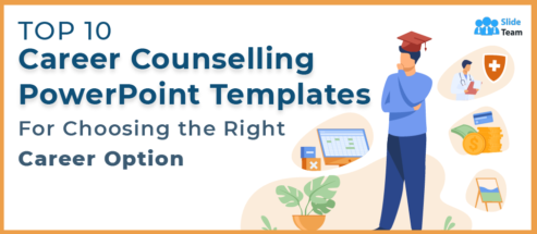 Top 10 Career Counselling PowerPoint Templates for Choosing the Right Career Option
