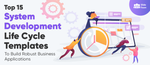 Top 15 System Development Life Cycle Templates to Build Robust Business Applications