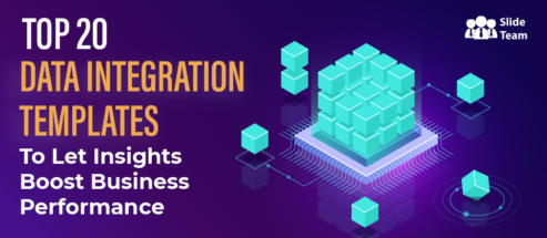 Top 20 Data Integration Templates to Let Insights Boost Business Performance