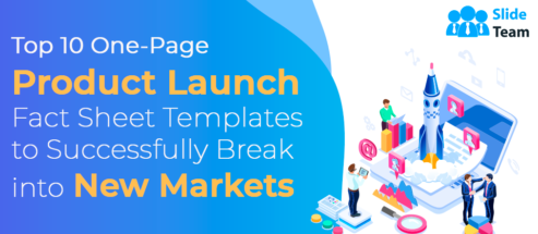 Top 10 One-Page Product Launch Fact Sheet Templates to Successfully Break into New Markets