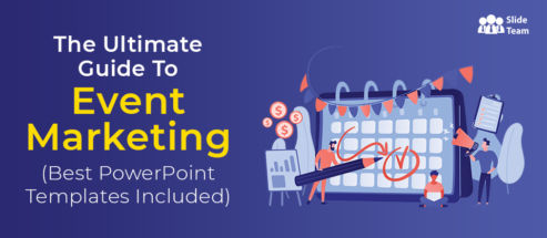 The Ultimate Guide To Event Marketing (Best PowerPoint Templates Included)
