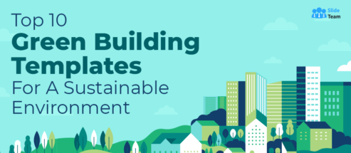 Top 10 Green Building Templates For A Sustainable Environment