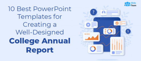 10 Best PowerPoint Templates for Creating a Well-Designed College Annual Report