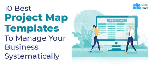 10 Best Project Map Templates To Manage Your Business Systematically