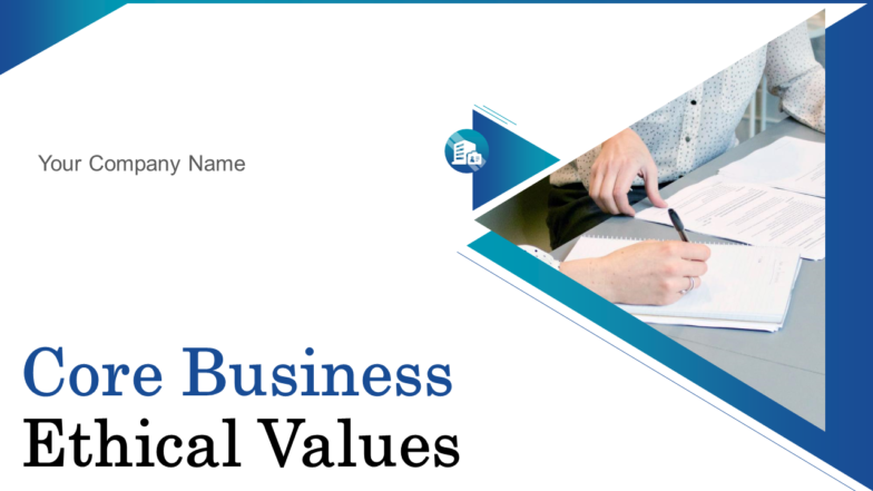 Core Business Ethical Values PowerPoint Presentation Slides