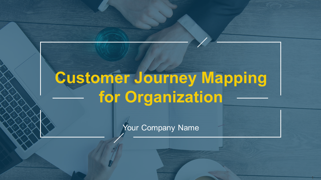 Customer Journey Mapping For Organization PowerPoint Presentation