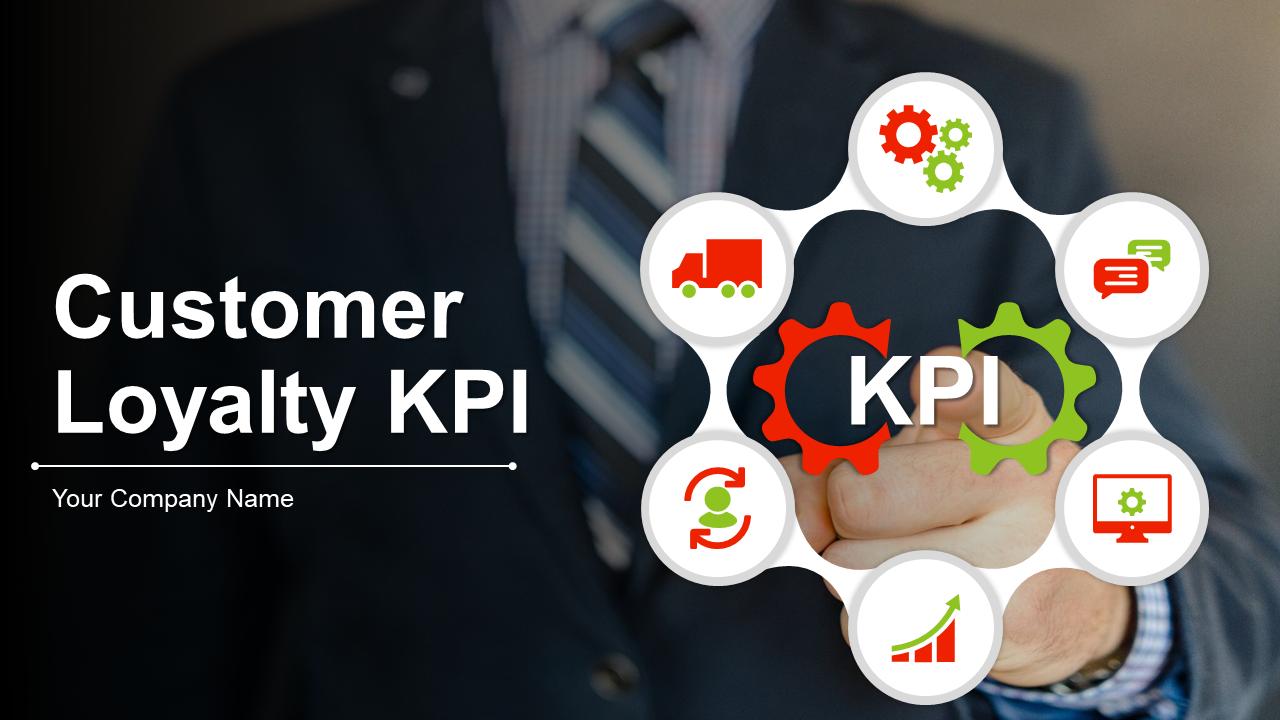 Customer Loyalty KPI PowerPoint Presentation
