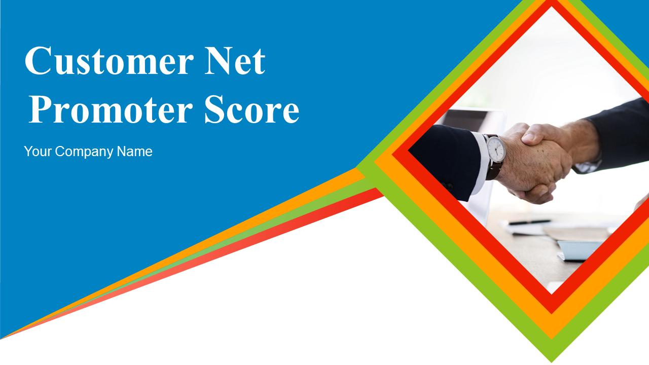 Customer Net Promoter Score PowerPoint Presentation