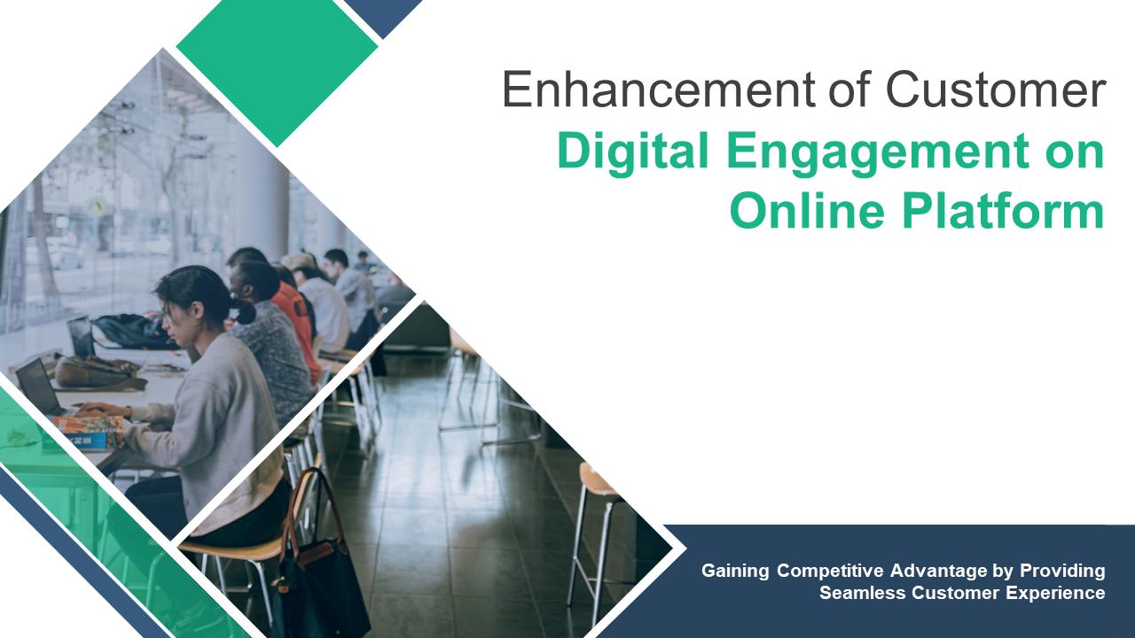 Enhancement Of Customer Digital Engagement On Online Platform PowerPoint Presentation