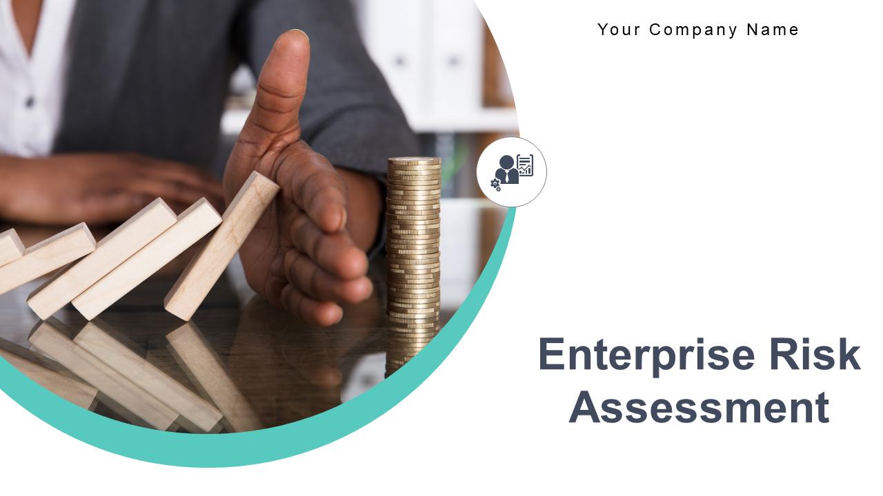 Enterprise Risk Assessment PowerPoint Presentation Slides