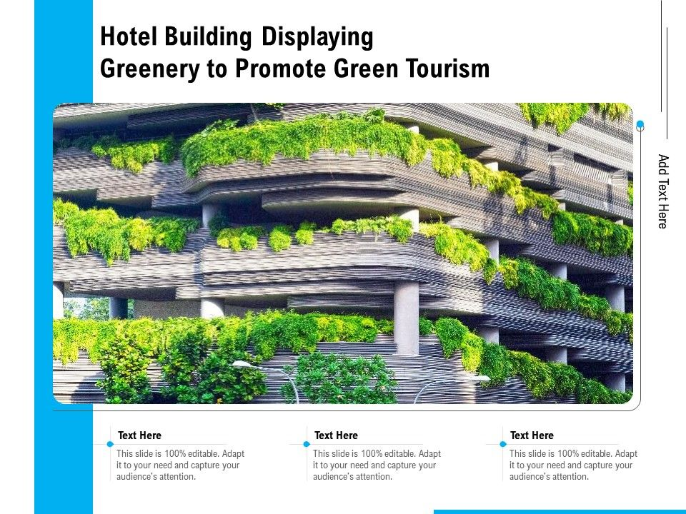 Hotel Building Displaying Greenery To Promote Green Tourism