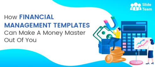 How Financial Management Templates Can Make a Money Master Out of You