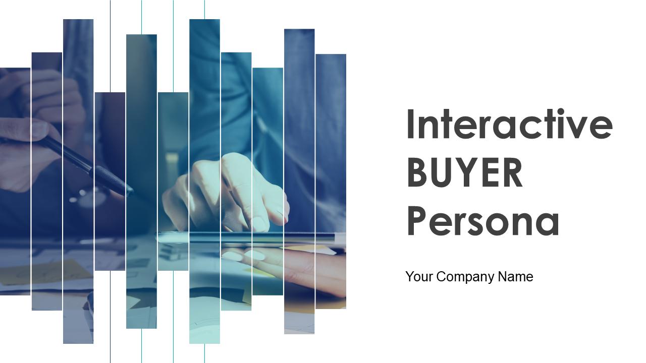 Interactive Buyer Persona PowerPoint Presentation