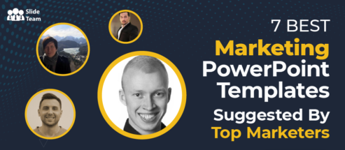 7 Best Marketing PowerPoint Templates Suggested By Top Marketers