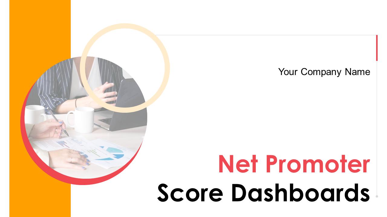 Net Promoter Score Dashboards PowerPoint Presentation