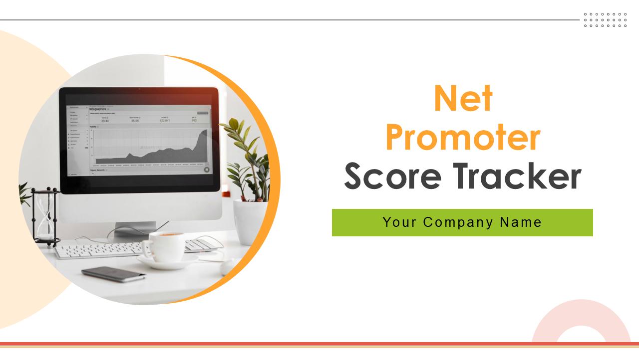 Net Promoter Score Tracker PowerPoint Presentation