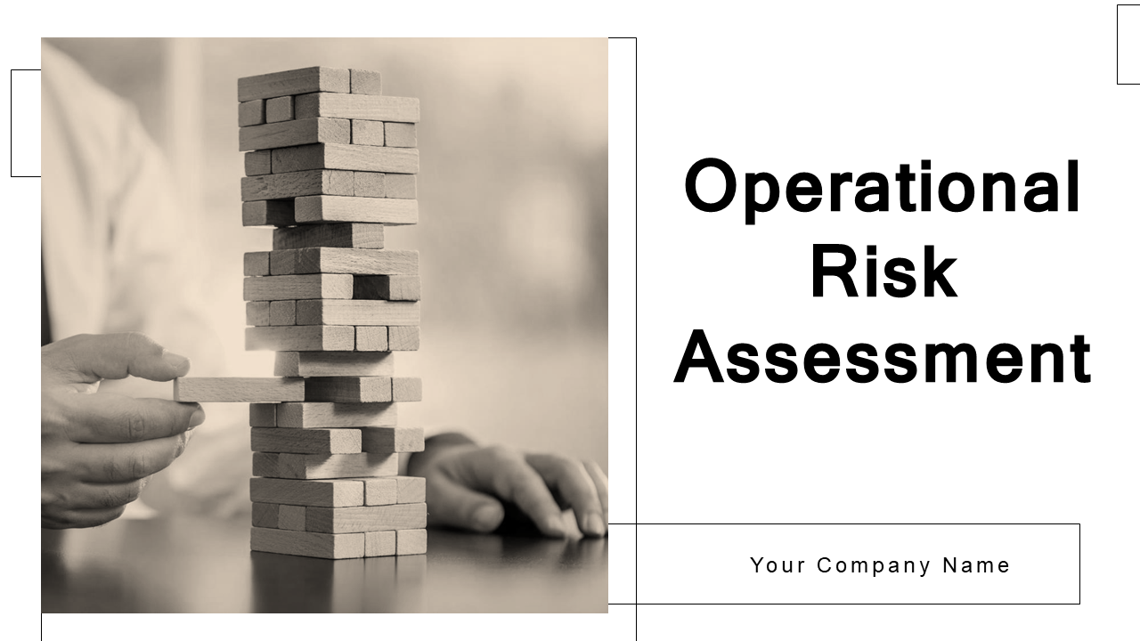 Operational Risk Assessment PowerPoint Presentation Slides
