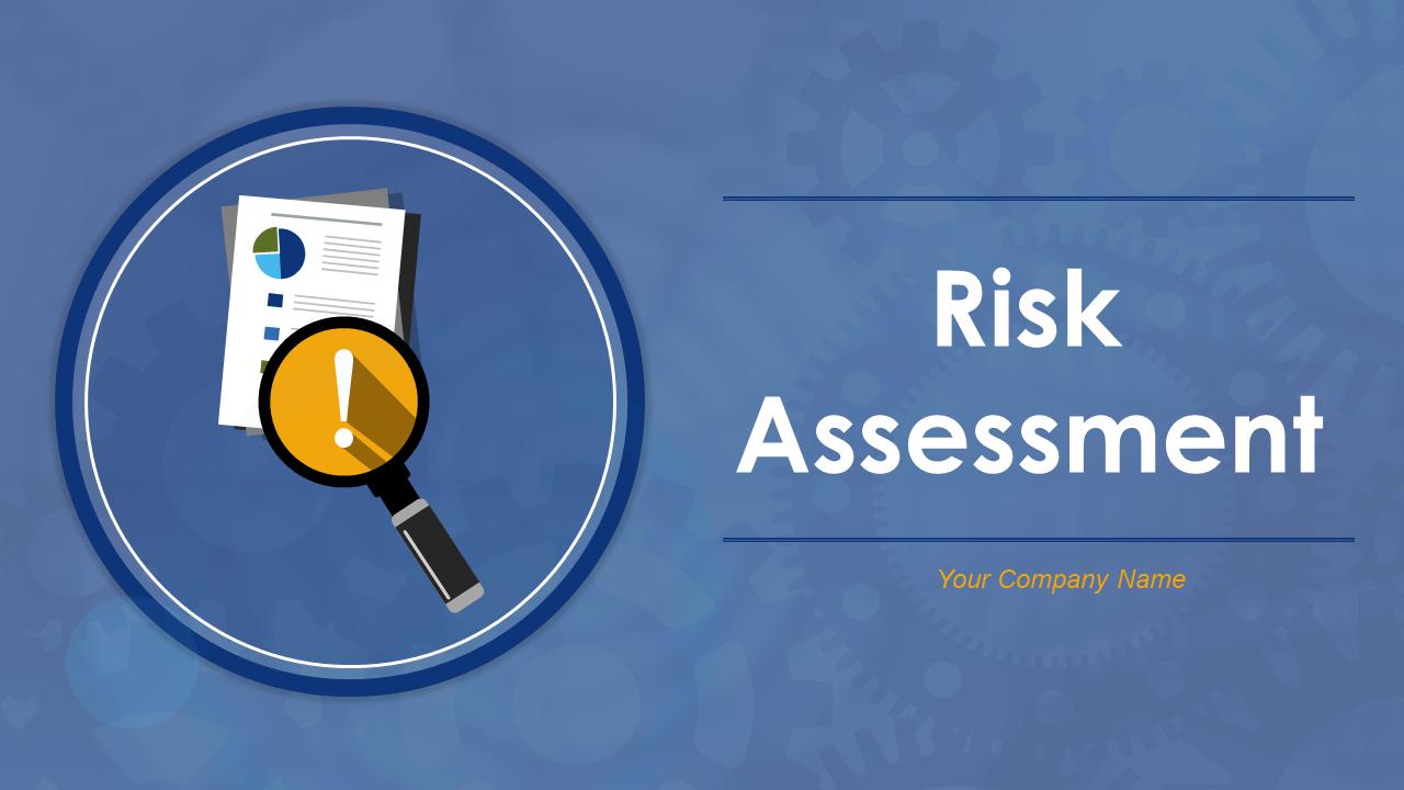 Risk Assessment PowerPoint Presentation Slides