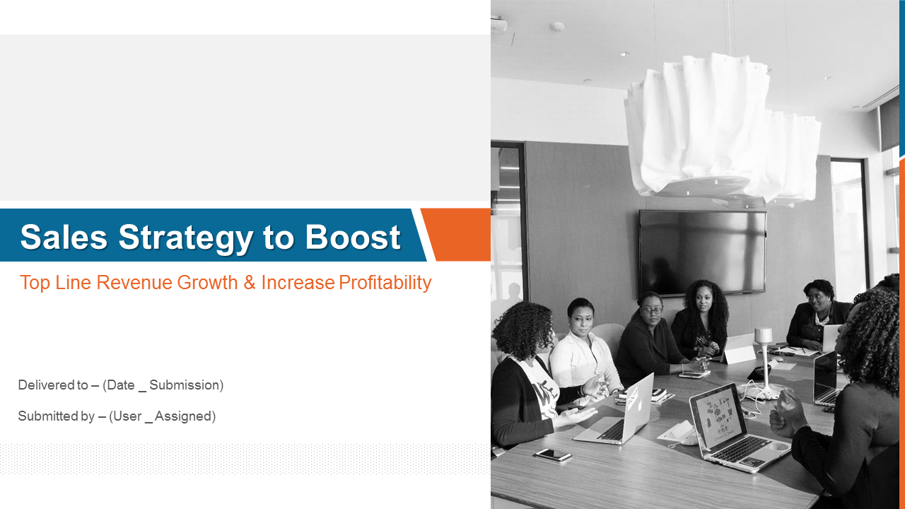 Sales Strategy To Boost Top Line Revenue Growth PowerPoint Slides