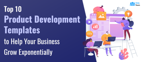 Top 10 Product Development Templates to Help Your Business Grow Exponentially