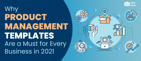 Why Product Management Templates Are a Must for Every Business in 2021