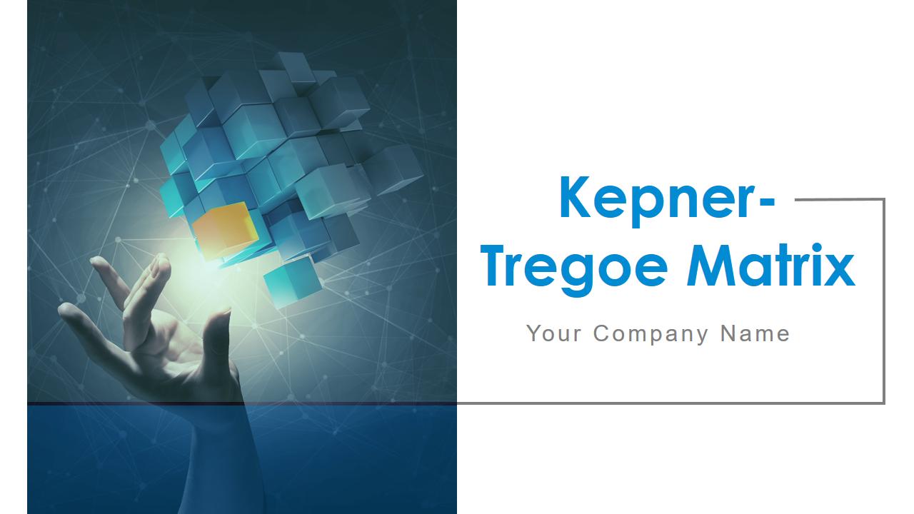 Kepner-Tregoe Matrix