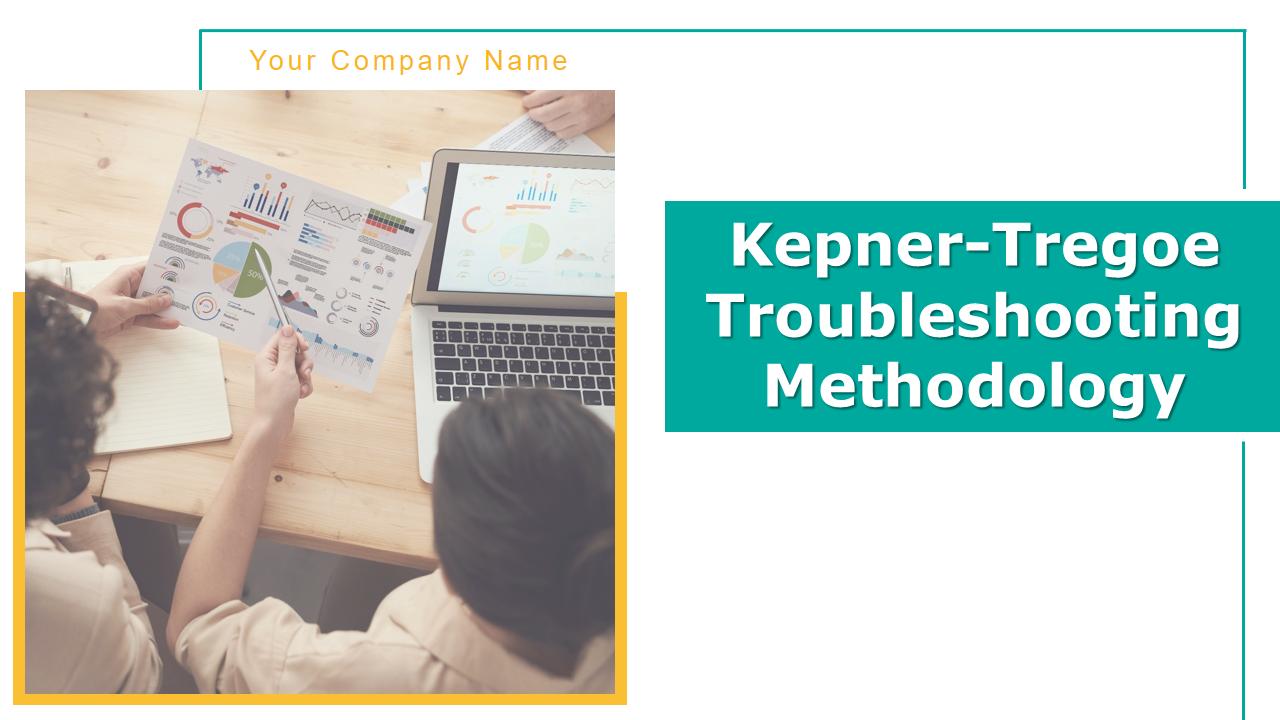 Kepner-Tregoe Troubleshooting Methodology