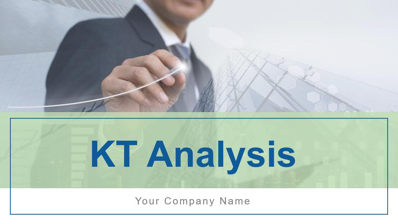 KT Analysis