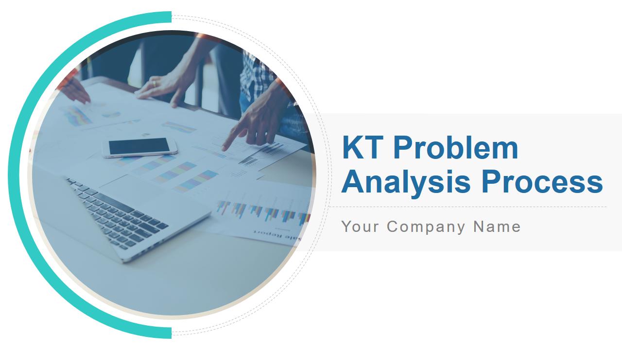 KT Problem Analysis Process