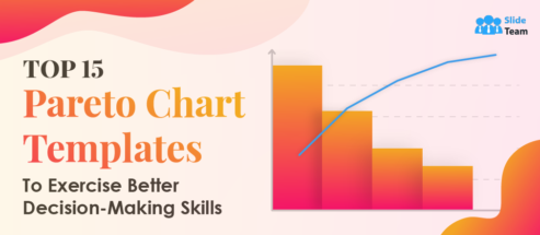 Top 15 Pareto Chart Templates To Exercise Better Decision-Making Skills