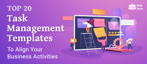 Top 20 Task Management Templates to Align Your Business Activities