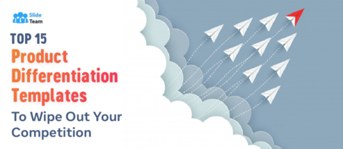 Top 15 Product Differentiation Templates to Wipe Out Your Competition
