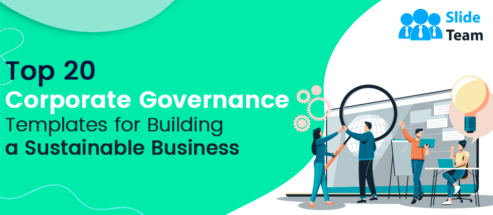 Top 20 Corporate Governance Templates for Building a Sustainable Business