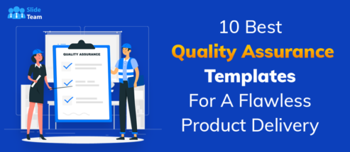 10 Best Quality Assurance Templates For A Flawless Product Delivery