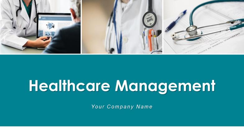 Healthcare Management PowerPoint Presentation Slides