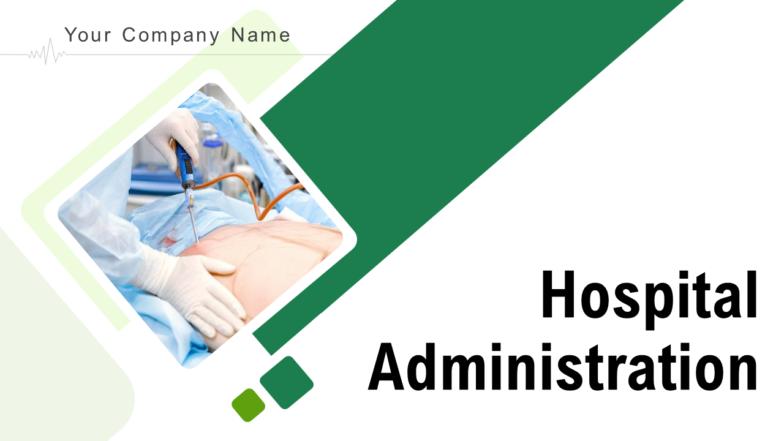 Hospital Administration PowerPoint Presentation Slides