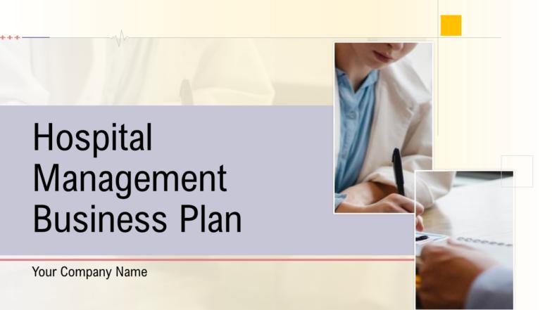 Hospital Management Business Plan PowerPoint Presentation Slides