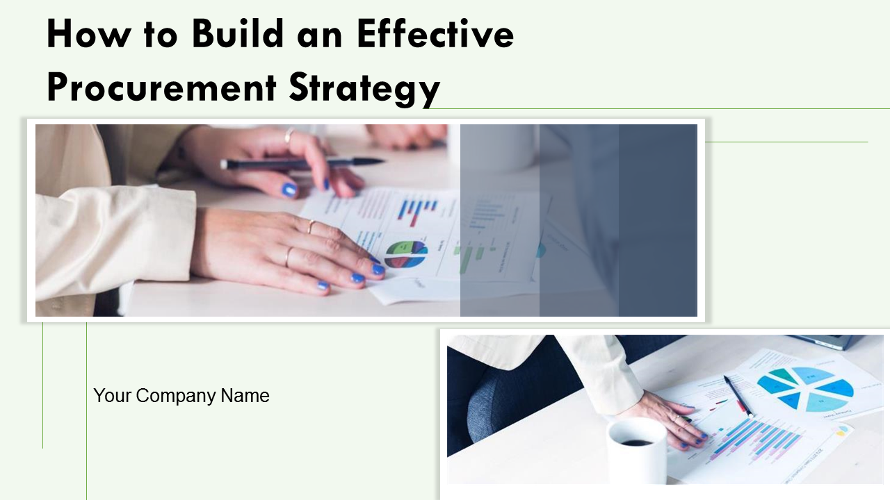 How To Build An Effective Procurement Strategy PowerPoint Slides